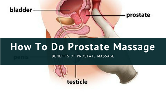 How to masturbate the prostate