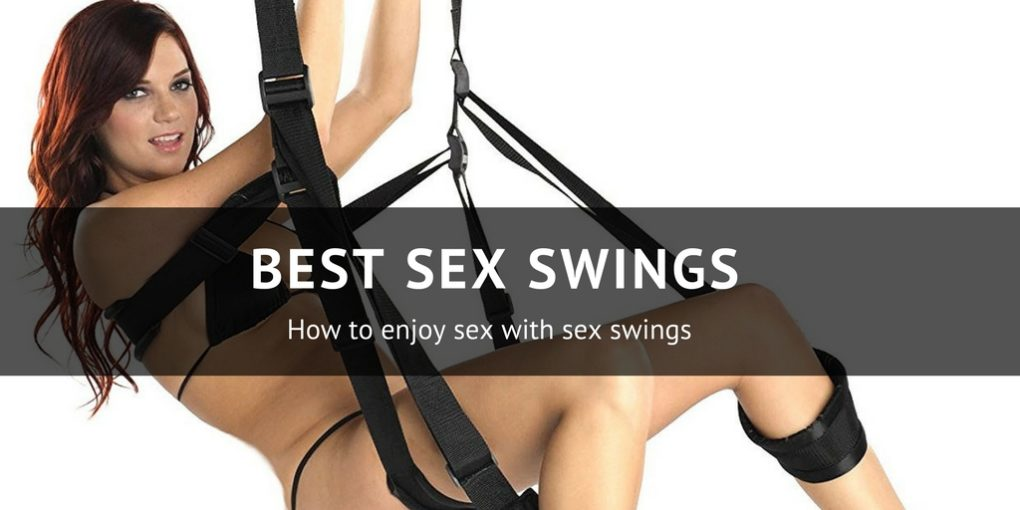 Best sex swing techniques orgasm